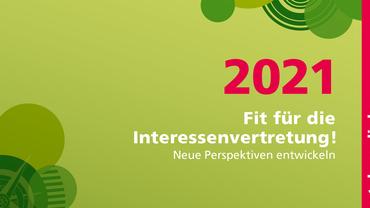 Fit für die Interessenvertretung 2021